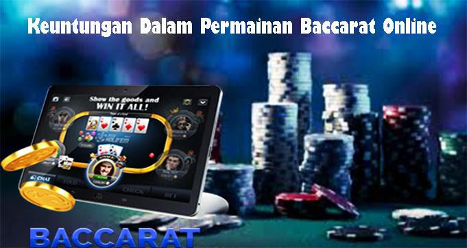 Keuntungan Dalam Permainan Baccarat Online